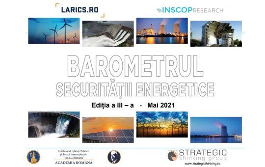 IUNIE 2021 – BAROMETRUL SECURITĂȚII ENERGETICE . EDIȚIA A III-A, IUNIE 2021